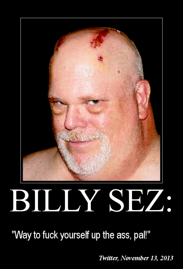 Billy Sez Way to fuck yourself up the 614x900