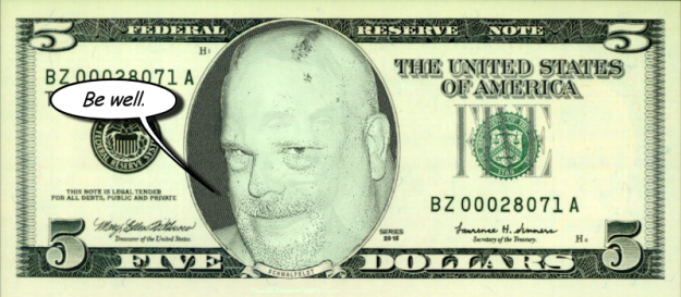 Five Dollar Billy Sez Be well 800x350