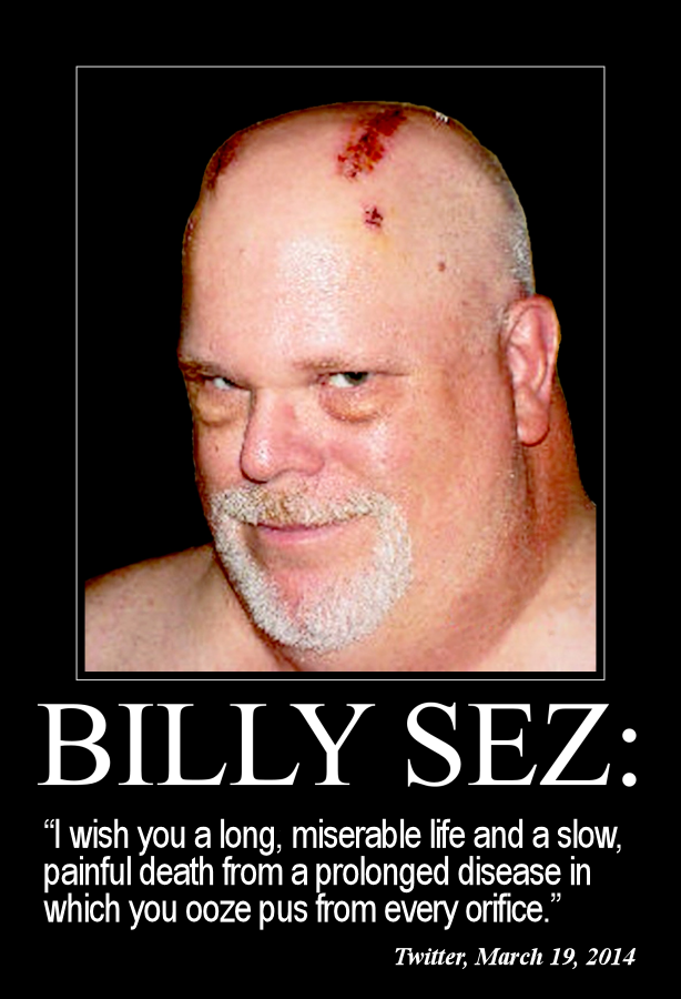 Billy Sez I wish you a long miserable 614x900