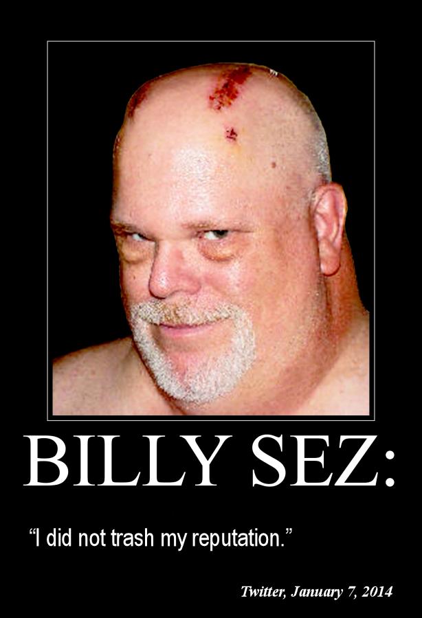 Res Judicata Billy Sez I did not trash my reputation 614x900