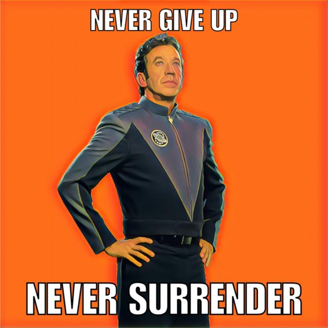 Never Give up Never Surrender final